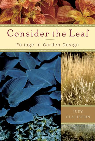 Consider the Leaf: Foliage for Garden Design